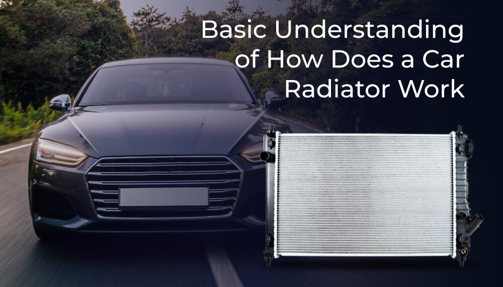 basic-understanding-of-how-does-a-car-radiator-work