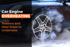 What causes your car to overheat and what to do when it happens?